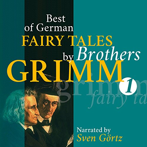Best of German Fairy Tales by Brothers Grimm 1 audiobook cover art