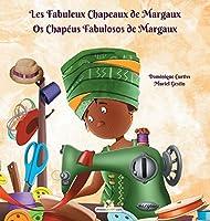 Les Fabuleux Chapeaux de Margaux - Os Chapéus Fabulosos de Margaux