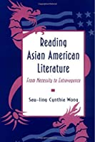 Reading Asian American Literature by Sau-ling Cynthia Wong(1993-07-12)