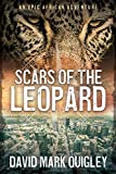 Scars of the Leopard: An Epic African Adventure (African Series Book 1)