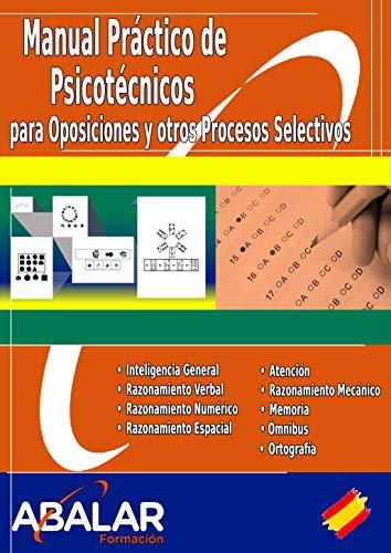 MANUAL DE PSICOTÉCNICOS PARA OPOSICIONES Y OTROS PROCESOS SELECTIVOS