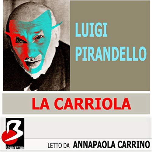 La Carriola [The Wheelbarrow] audiobook cover art