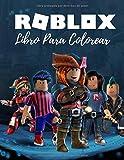 Roblox Libro Para Colorear: Roblox Libro Para Colorear Para Niños Y Adultos, Incluye +30 Personajes Favoritos De Roblox Mundo.