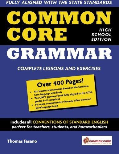 Common Core Grammar: High School Edition by Thomas Fasano (2015-08-23)