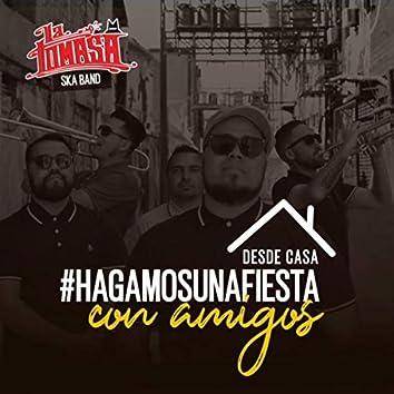 Desde Casa: #Hagamosunafiesta Con Amigos (feat. Abraham Torres, Manuel Corona, Oscar Whea, Erick Celaya, José Padilla, Hugo Salazar & Isaí Cárdenas)