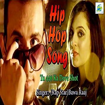 Hip Hop 440 Ka Shot (Hindi Rap Song)