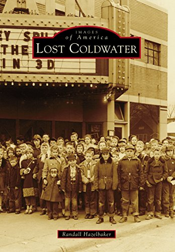 Lost Coldwater (Images of America) (English Edition)