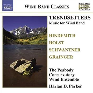 Wind Band Music - Hindemith, P. / Holst, G. / Grainger, P. / Schwantner, J. (Trendsetters)