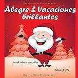 Alegre & Vacaciones brillantes - Libro de colorear para niños - Patrones felices (Feliz navidad para colorear)