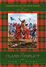 The Clans Conflict (Chronicles of the New Earth Book 1)
