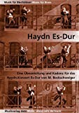 Haydn es de DuraSec. Una übeanleitung y cadencia para el trompeta Concierto en Mi bemol mayor de Joseph Haydn