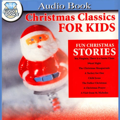 Christmas Classics for Kids audiobook cover art