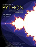 A Student s Guide to Python for Physical Modeling: Updated Edition