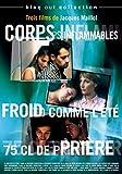 3 films de Jacques Maillot : Froid comme l'été & 75 cl de prière & Corps inflammables [Francia] [DVD]