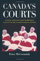 Canada's Courts 1550284347 Book Cover