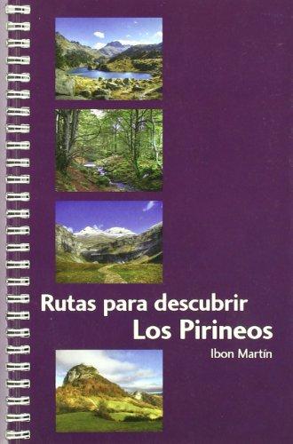 Rutas para descubrir los pirineos