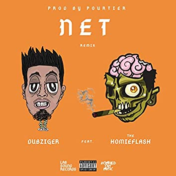 Net (feat. TheHomieFlash)