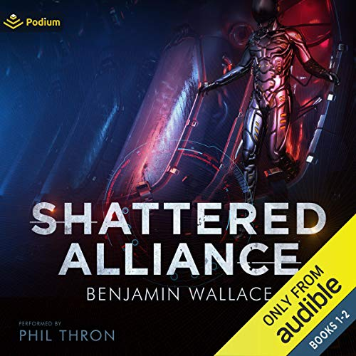 Shattered Alliance: Publisher's Pack Audiobook By Benjamin Wallace cover art