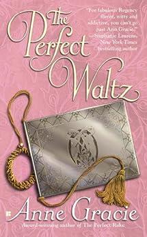 The Perfect Waltz (Merridew Series Book 2) by [Anne Gracie]