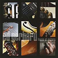House of Guitars by Edward Gerhard (2001-10-23)