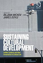 Sustaining Cultural Development: Unified Systems and New Governance in Cultural Life