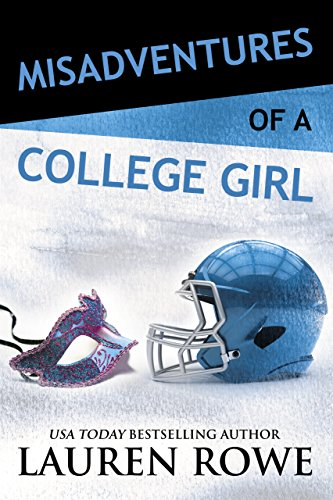 Misadventures of a College Girl (Misadventures Book 8)