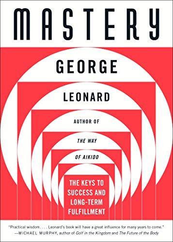 Mastery: The Keys to Success and Long-Term Fulfillment (English Edition)