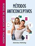 Métodos Anticonceptivos: Planificación familiar (MEDICINA AL ALCANCE DE TODOS...