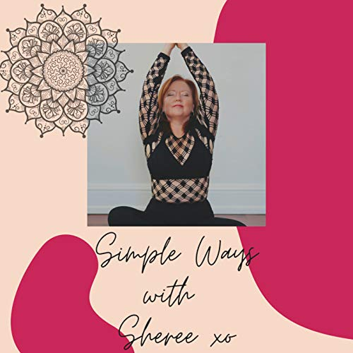 Simple Ways with Sheree xo  By  cover art