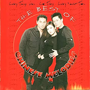 The Best Of Chinese Melodies