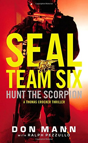 SEAL Team Six: Hunt the Scorpion (A Thomas Crocker Thriller (2))
