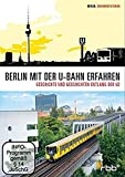 Berlin mit der U-Bahn erfahren - Geschichte und Geschichten entlang der U2