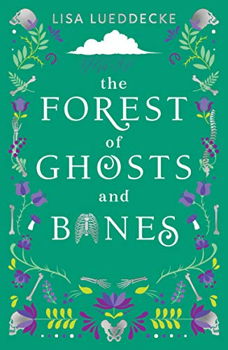 The Forest of Ghosts and Bones (English Edition)