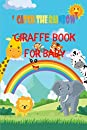 Giraffe Book For Baby: Catch The Rainbow