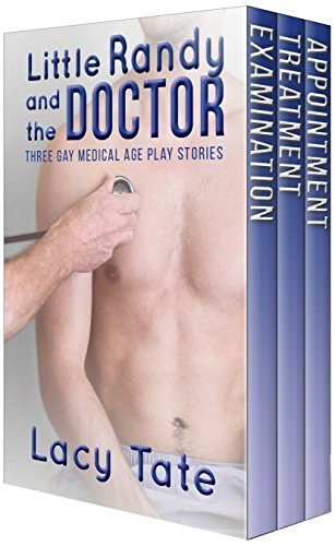 Little Randy and the Doctor: Three ABDL Age Play Medical Stories (English Edition)