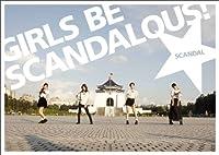 GIRLS BE SCANDALOUS!