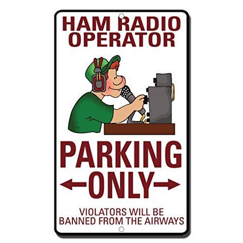 SheilaNelly Ham Radio Operator Parkeren Overtreders Worden Verboden Airwaves Metalen Teken