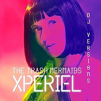 Xperiel: DJ Versions