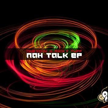 Nah Talk