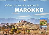 Erlebe mit mir das traumhafte Marokko (Wandkalender 2022 DIN A3 quer): Die marokkanischen Landschaften sind einzigartig abwechslungsreich. (Monatskalender, 14 Seiten )