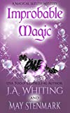 Improbable Magic: A Paranormal Women's Fiction Cozy Mystery (A Magical Sleuth Mystery Book 1) (Kindle Edition)