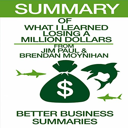 Summary of What I Learned Losing A Million Dollars audiobook cover art