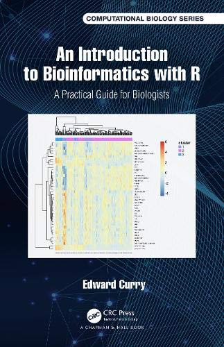 Compare Textbook Prices for Introduction to Bioinformatics with R: A Practical Guide for Biologists Chapman & Hall/CRC Computational Biology Series 1 Edition ISBN 9781138495715 by Curry, Edward
