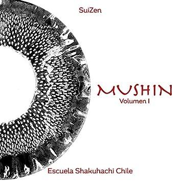Mushin, Vol. I