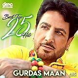 Best Top 25 Hits - Gurdas Maan