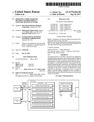 Operating a port shared by multiple controllers in a software defined network: United States Patent 9774526 (English Edition)