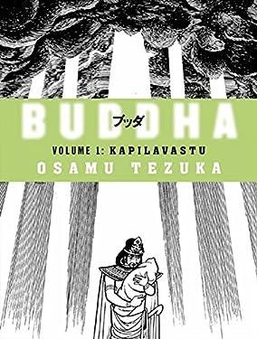 Kapilavastu (Buddha, Book 1) by Osamu Tezuka (2006-04-18)