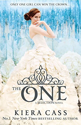 The One (The Selection, Book 3) (The Selection Series)