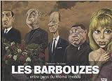 Les barbouzes - Entre gens du même monde de Charles Da Costa,Philippe Chanoinat ( 6 décembre 2012 ) - Editions 12 bis (6 décembre 2012)