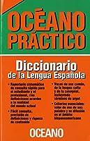 Oceano Practico/ Oceano Useful: Diccionario De La Lengua Espanola/ Spanish Language Dictionary
